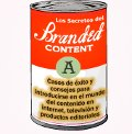 Branded content: incierto y prometedor