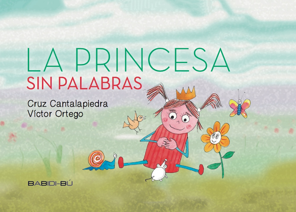 Portada del libro 'La princesa sin palabras'/Foto: editorial Babidi-bú