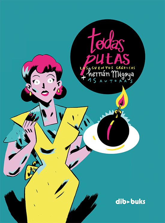La portada de 'Todas putas', ilustrada por Carla Berrocal. Imagen: Editorial Dibbuks