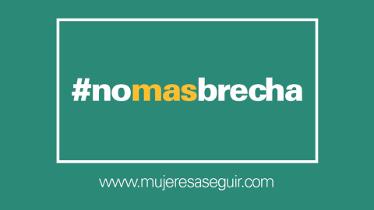 #nomasbrecha